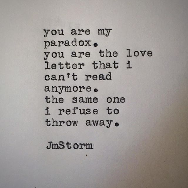 You are my paradox, You are the love letter that I cant read