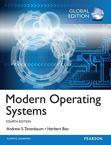 Modern Operating Systems Global Edition By Andrew S Tane Operating Systems Ebook Edition