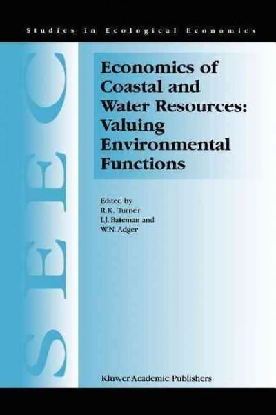 Economics of Coastal and Water Resources Valuing Environmental