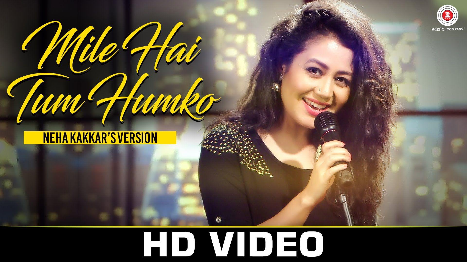 Mile Ho Tum Neha Kakkar's Version Tony Kakkar (With