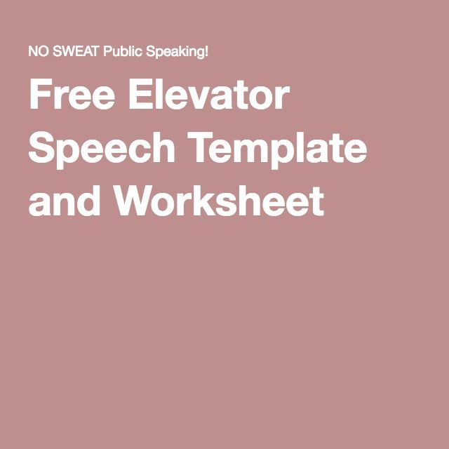 Free Elevator Speech Template and Worksheet Elevator Speech - elevator pitch template