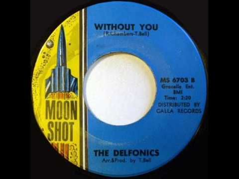 The Delfonics - Without You *Moon Shot Records* - YouTube