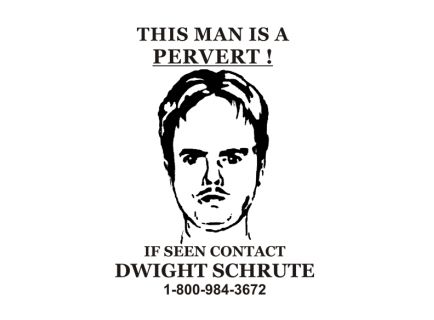This Man Is A Pervert Dwight Shirt Wanted Poster T Shirt Funny
