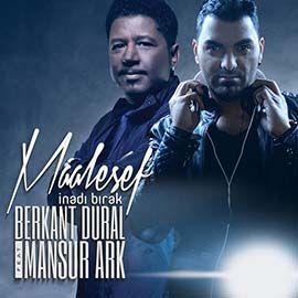 Berkant Dural Feat Mansur Ark Maalesef Yeni Album Album