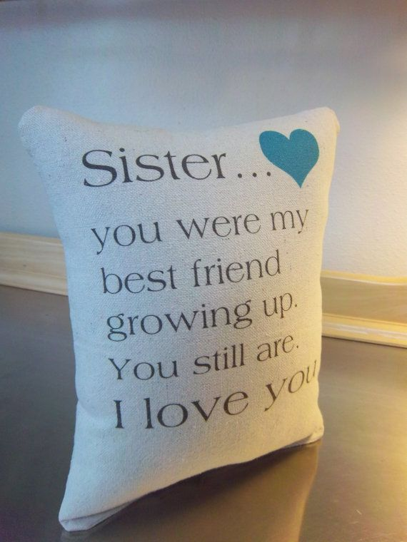Sister Pillow Gift Love Quote Throw By SweetMeadowDesigns