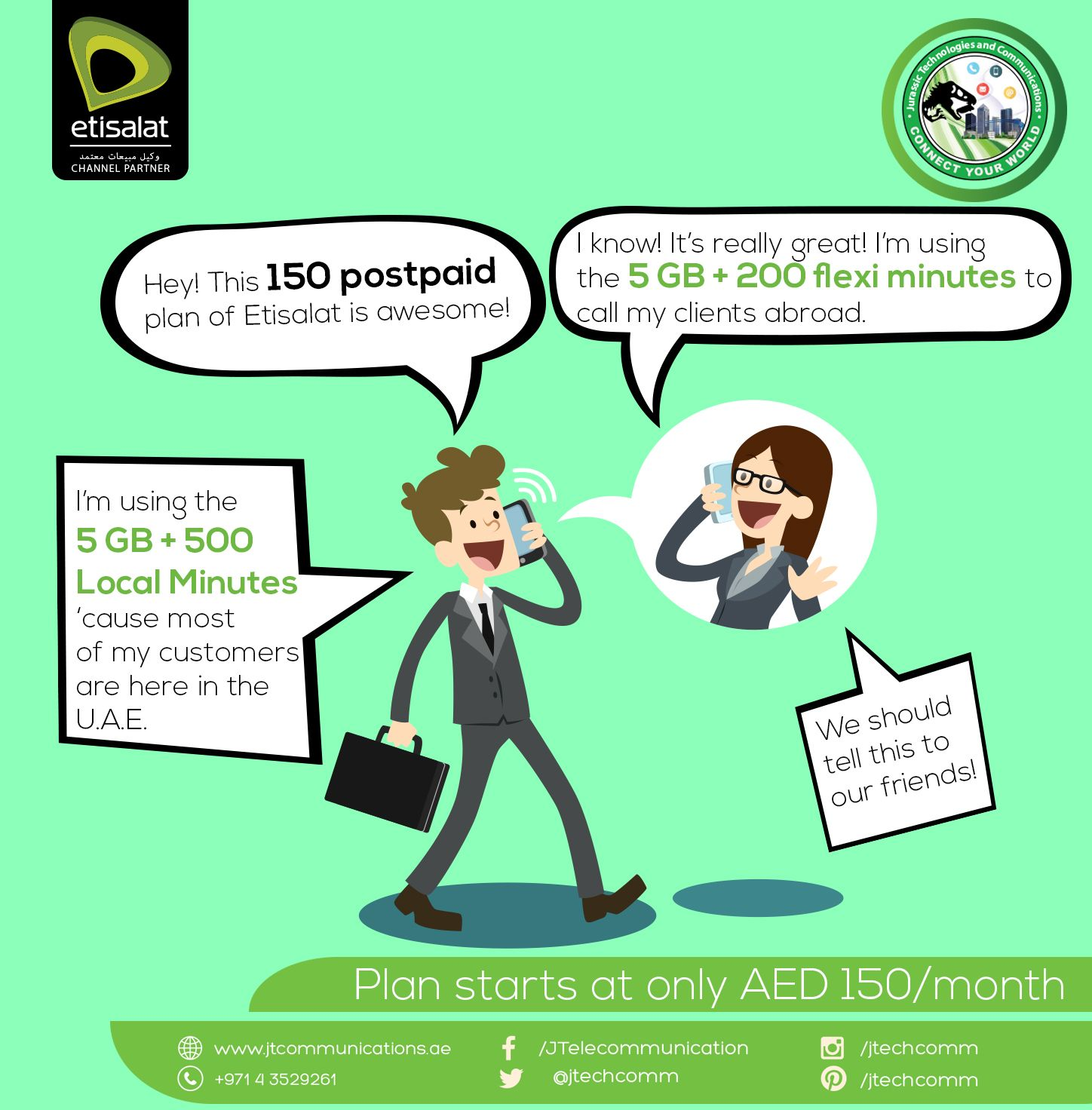 With Etisalat's 150 Postpaid Plan, you have two choices