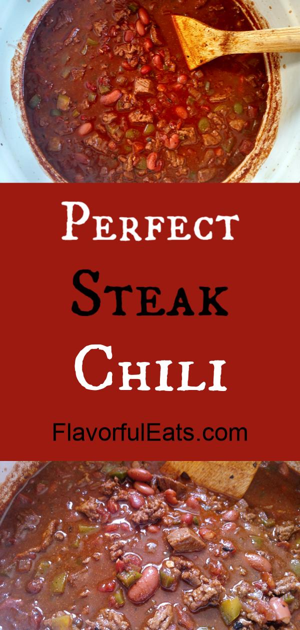 Perfect Steak Chili Recipe Steak Chili Beef Chili Recipe Real Food Recipes