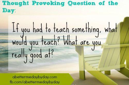 BMDD-TPQ-13-teach something you're good at