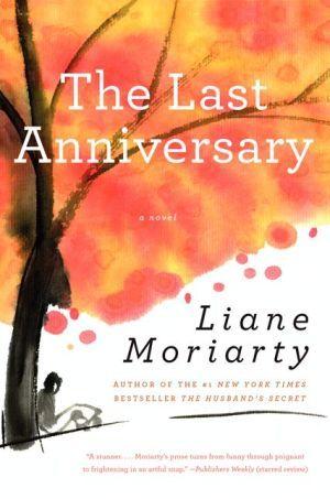 The Last Anniversary Bestselling Books Anniversary Books The Last Anniversary