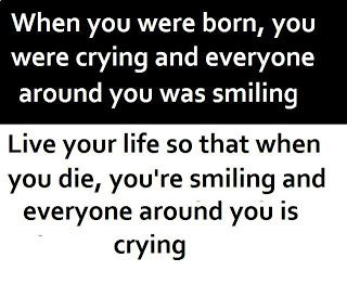 """""""When you were born, you were crying and everyone around you was smiling. Live your life so that when you die, you're smiling and everyone around you is crying."""" -Imam Ali (AS)"""