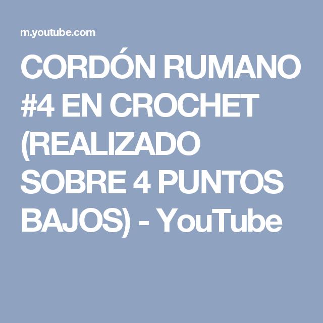 CORDÓN RUMANO #4 EN CROCHET (REALIZADO SOBRE 4 PUNTOS BAJOS) - YouTube