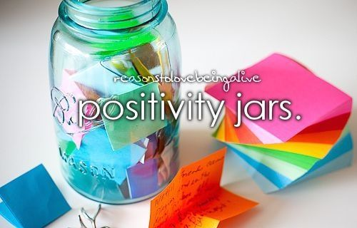 Positivity Jars A Better Me Pinterest Jar Positivity How To Memorize Things
