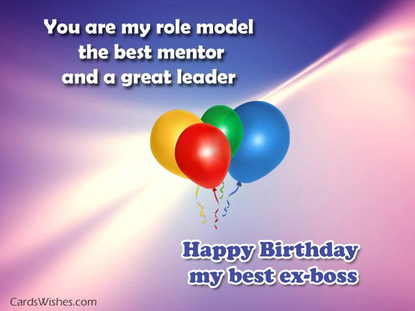 Birthday Greeting Wishes And Quotes For Ex Boss Birthday Happy Birthday Wishes To Ex