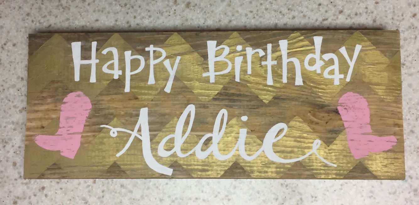Cowgirl Themed Happy Birthday Sign Happy Birthday Signs Birthday Sign Happy Birthday