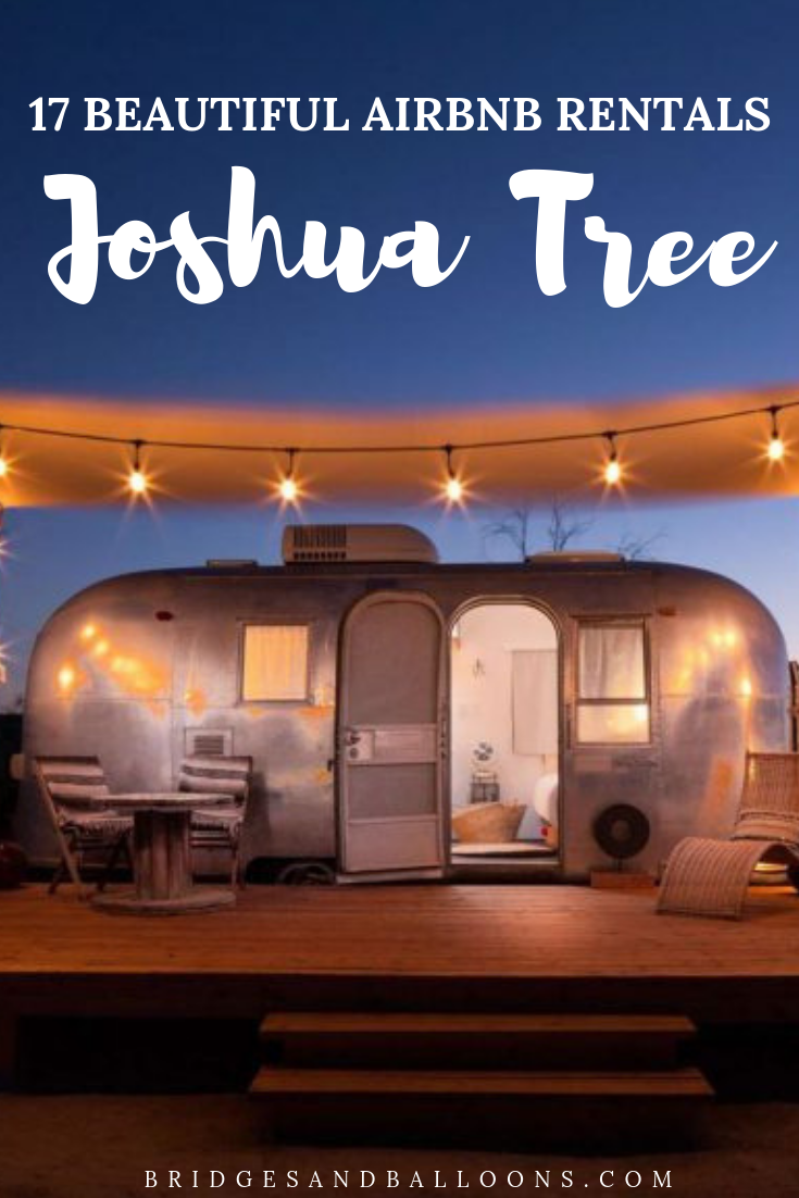 The Most Beautiful And Hipster Joshua Tree Airbnb Cabins