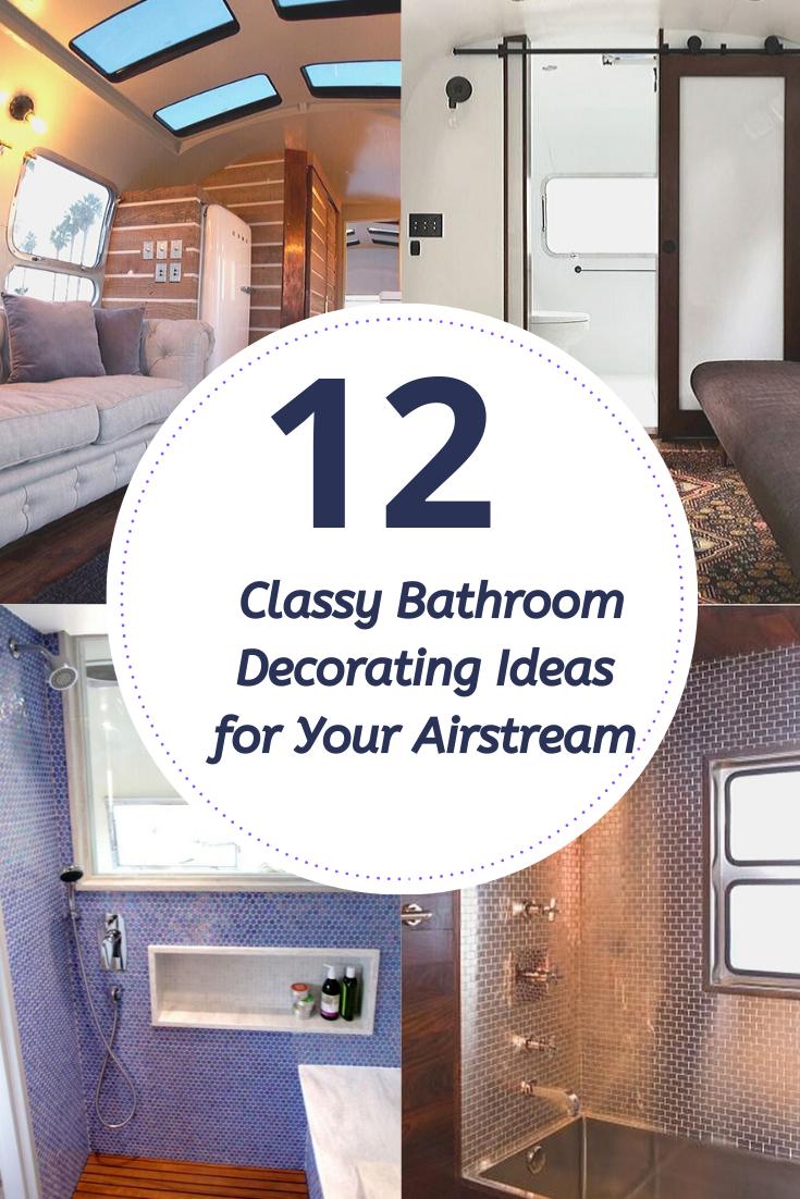 8 Stylish Bathroom Decorating Ideas for Your Airstream #bathroomdecorationideas