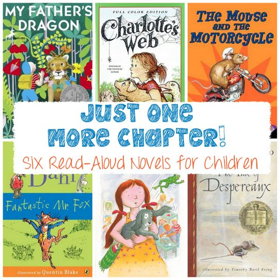 Just One More Chapter! Six Read-Aloud Novels for Children | Good ...
