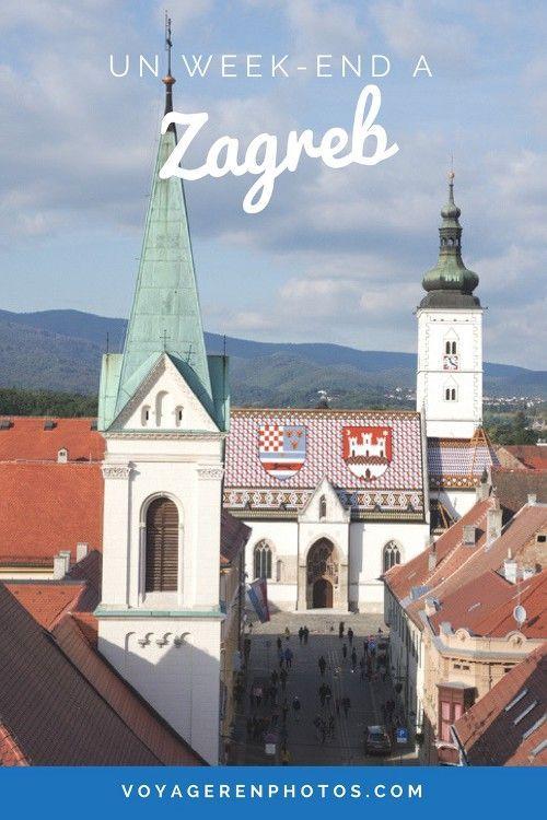 Visiter Zagreb La Capitale De La Croatie En Quelques Jours Voyager En Photos Blog Voyage Zagreb Croatie Vacances Croatie Croatie