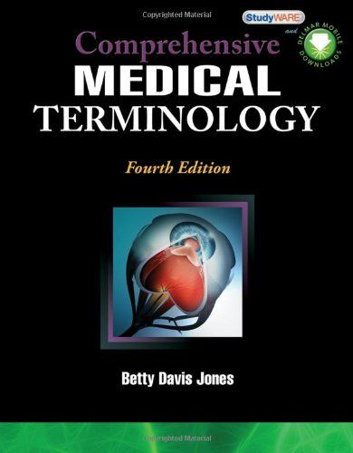 Comprehensive medical terminologybetty davis jones medical board comprehensive medical terminologybetty davis jones fandeluxe Gallery