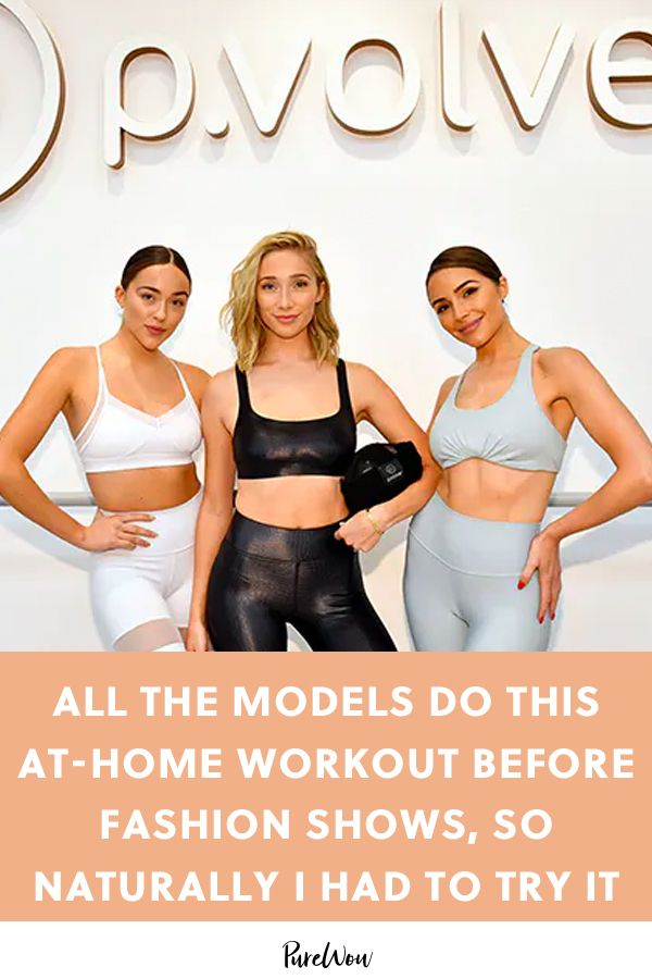 All the Models Do This At-Home Workout Before Fashion Shows, So Naturally I Had to Try It  #purewow...