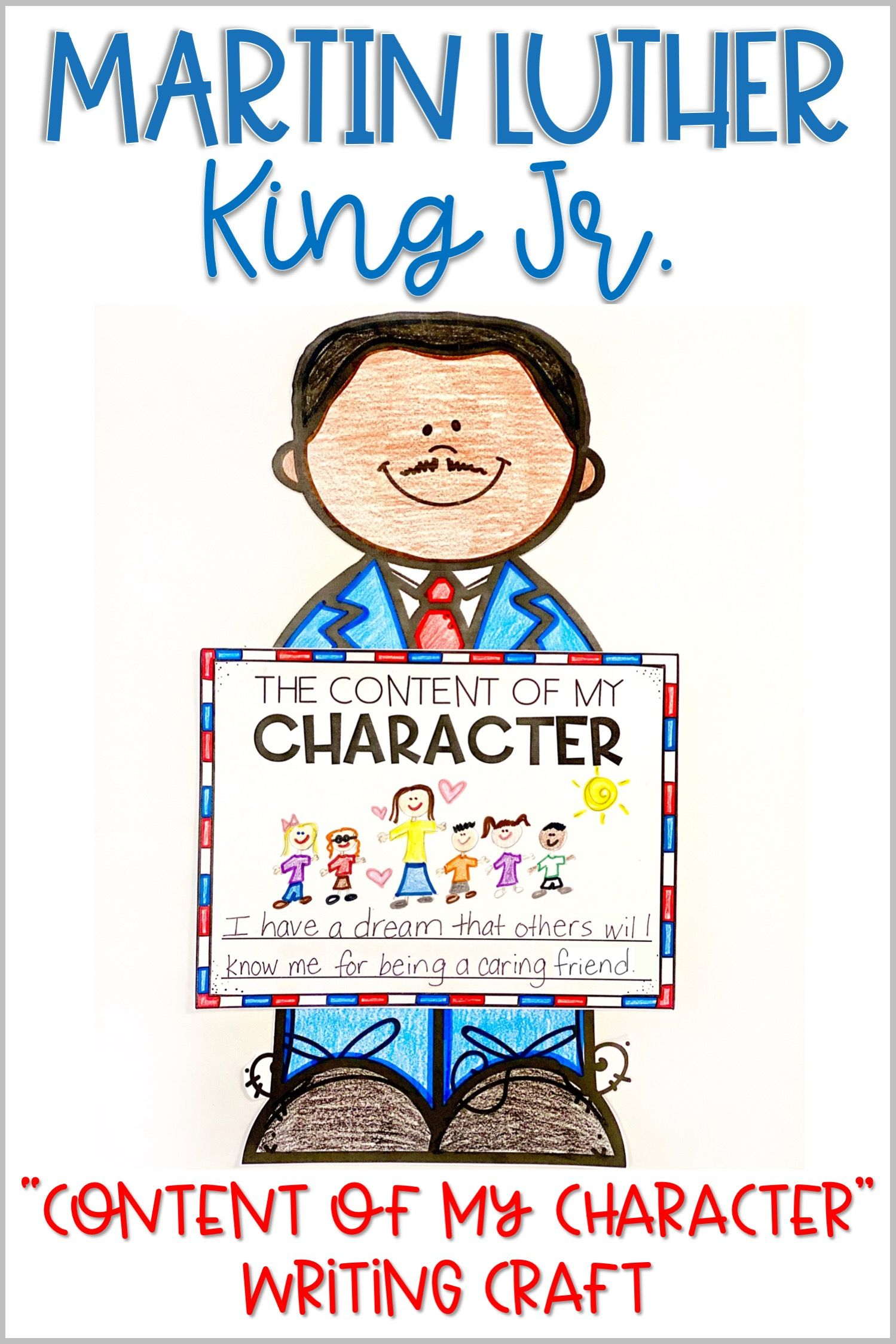 Martin Luther King Jr Character Education Writing