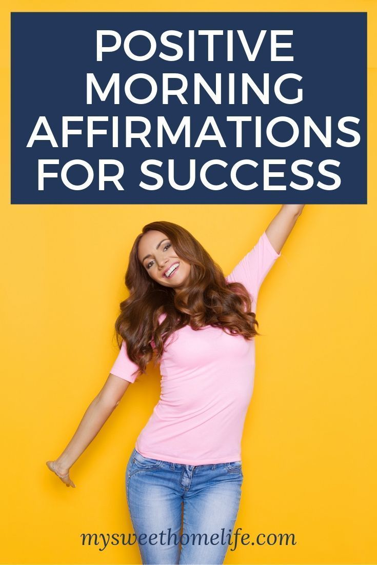 Positive morning affirmations for success Positive morning affirmations for success.        Positive morning affirmations: affirmations for success, affirmations for wealth, affirmations for love, self esteem affirmations, success affirmations, miracle morning affirmations
