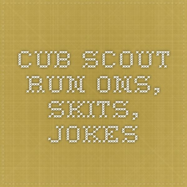 Cub Scout Run-Ons, Skits, Jokes Cub Scouts Pinterest Cub - boy scout medical form