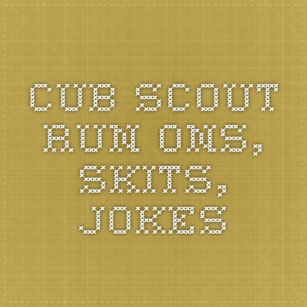 Cub Scout Run-Ons, Skits, Jokes Cub Scouts Pinterest Cub - boy scout medical form