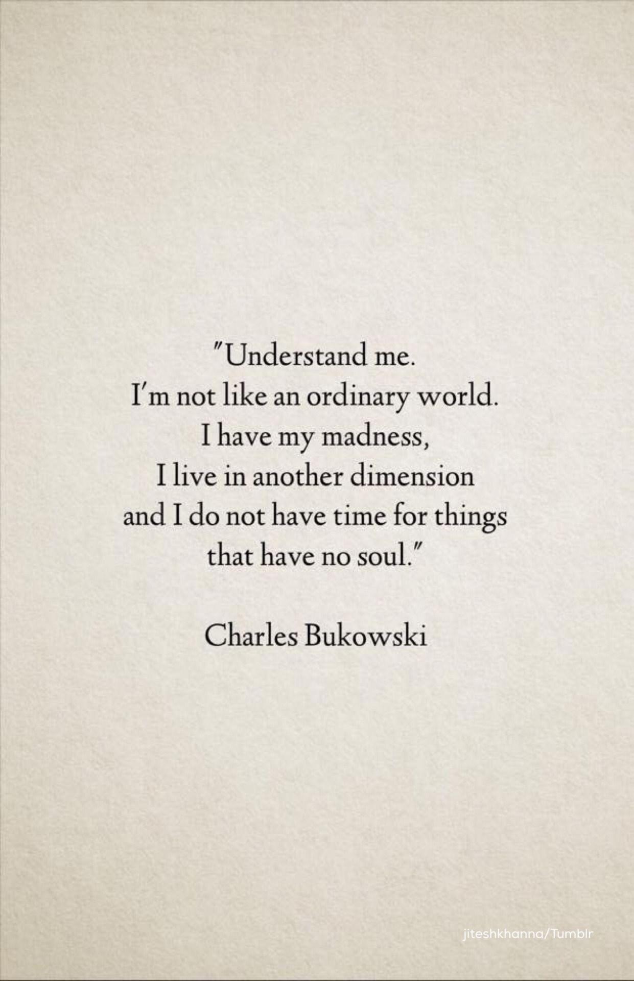 Charles Bukowski Quotes Piniida Valin On Inspiration  Pinterest  Amazing Words