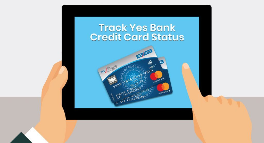 Track Yes Bank Credit Card Status Online Offline 2020 In 2020 Credit Card Yes Bank Bank Credit Cards