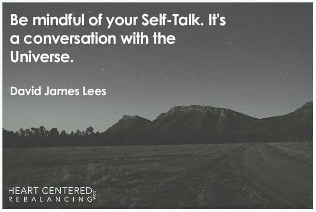 Remind yourself to speak only positive thoughts to yourself.