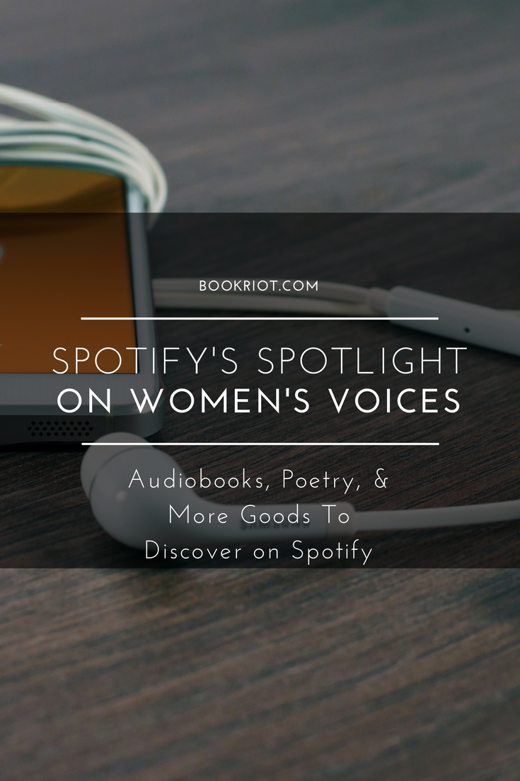 Spotify Rounds Up Audiobooks Poetry And Short Stories For Women S History Month Audiobooks Poetry Word Nerd