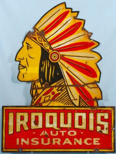 Die-cut sign for Iroquois Auto Insurance showing an Indian