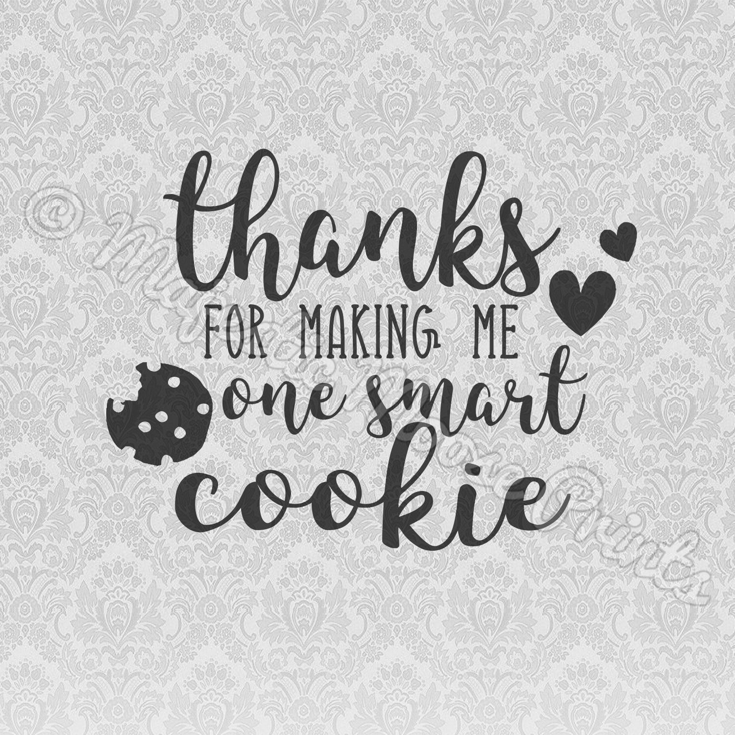 Download Thanks For Making Me One Smart Cookie SVG | Smart cookie ...