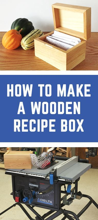 Build A Wooden Recipe Box Great Woodworking Gift Idea In 2018