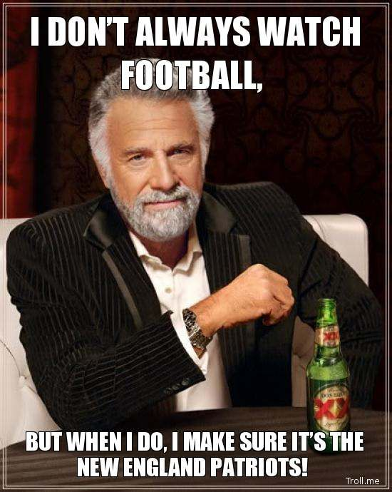 new england patriots memes | ... Football,, but when I Do, I Make Sure It's the New England Patriots