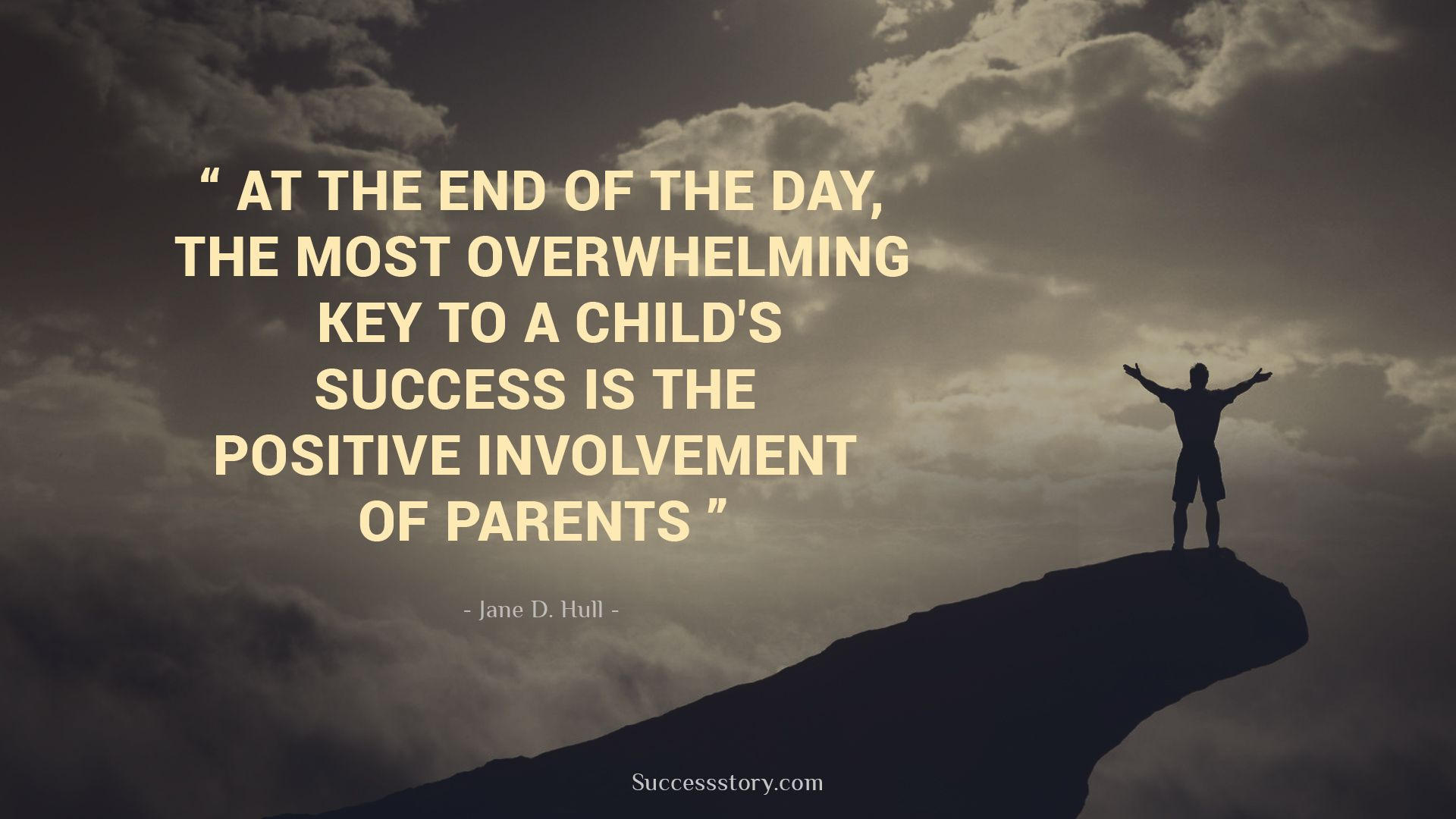 End Quotes At The End Of The Day The Most Overwhelming Key To A Child's