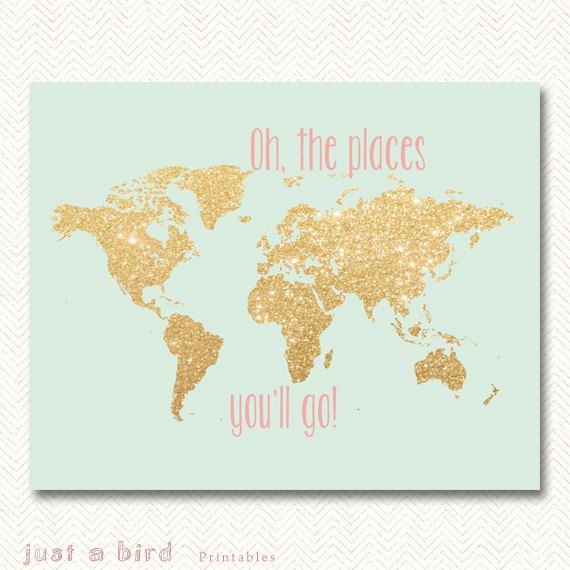Oh The Places Youll Go Gold Glitter Nursery Decor Printable - 8x10 printable world map