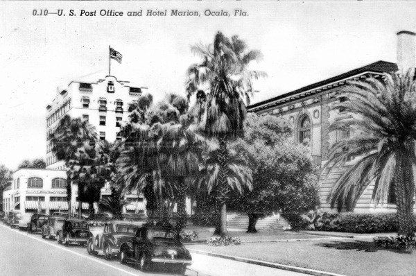 Marion Hotel And Post Office Ocala Fl K With Images Ocala Florida Ocala Florida