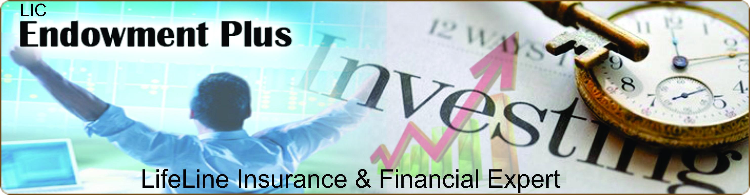 Lic Endowment Plus A Unit Linked Assurance Plan Offering