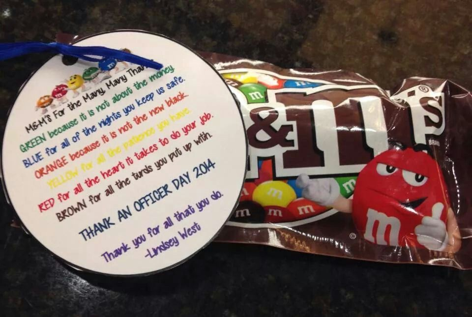 M&M's for Thank an Officer day Safety Town Pinterest