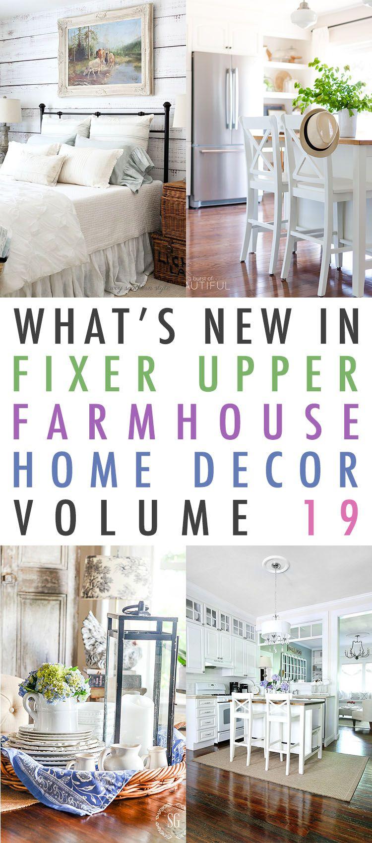 What\'s New In Fixer Upper Farmhouse Home Decor Volume 19 | Farmhouse ...