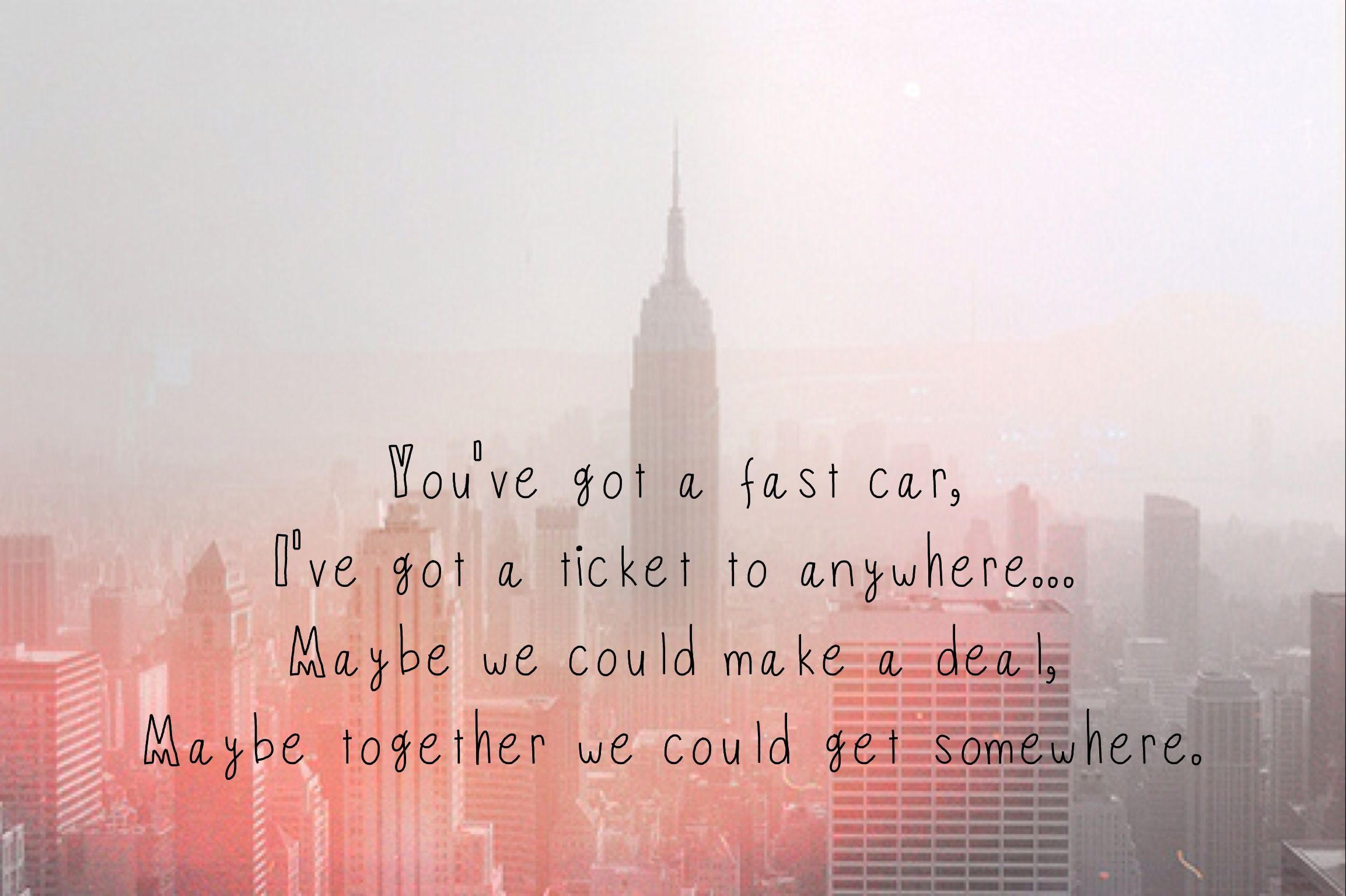 We Got To Make A Decision Leave Tonight Or Live And Die This Way - Fast car lyric video