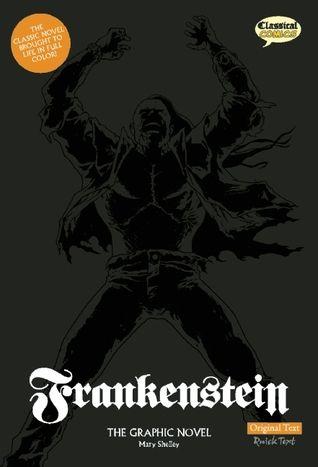 Frankenstein By Mary Shelley Jason Cobley Joe Sutliff Sanders Graphic Novel Novels Frankenstein Book