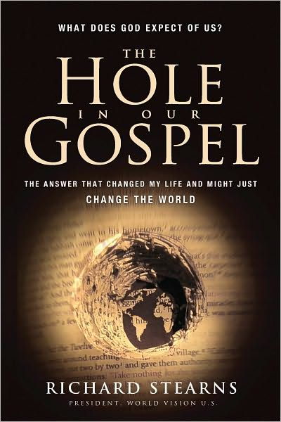 The Hole in Our Gospel: What Does God Expect of Us? The Answer That Changed My Life and Might Just Change the World by Richard Stearns | This is a story of how a corporate CEO faced his own struggle to obey God whatever the cost, and his passionate call for Christians to change the world by actively living out their faith. Using his own journey as an example, Stearns explores the hole that exists in our understanding of the Gospel.