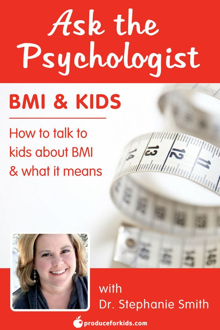 Real Parents Real Talk About Kids And >> Ask The Psychologist Bmi And Kids Great Ideas From Real Parents