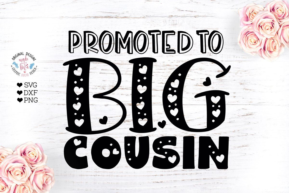 Promoted to Big Cousin in 2020 (With images) Promotion