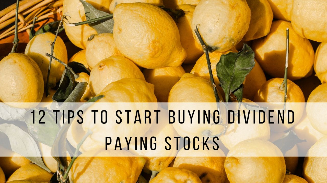 12 tips to start buying dividend paying stocks in 2020