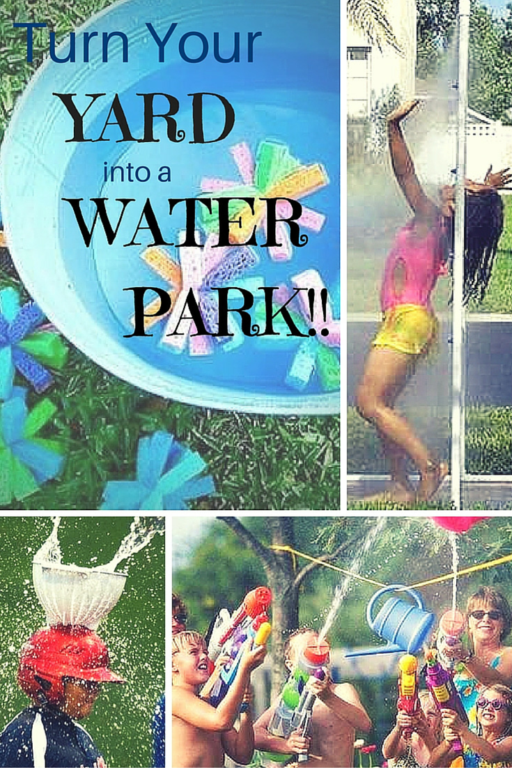 10 fun ways to turn your backyard into a water park water parks