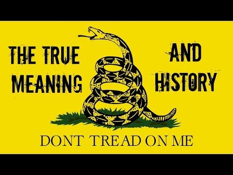 Gadsden Flag True Meaning And History Gadsden Flag Dont Tread On Me History